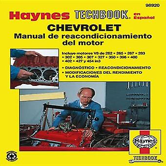 Chevrolet Engine Overhaul Techbook by Robert Maddox - John H Haynes -