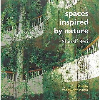 Spaces Inspired by Nature by Shirish Beri - 9783936681826 Book