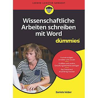 Wissenschaftliche Arbeiten Schreiben mit Word Fur Dummies by Daniela