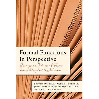 Formal Functions in Perspective by Steven Vande Moortele