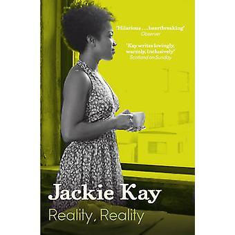 Réalité - par Jackie Kay - livre 9780330515726