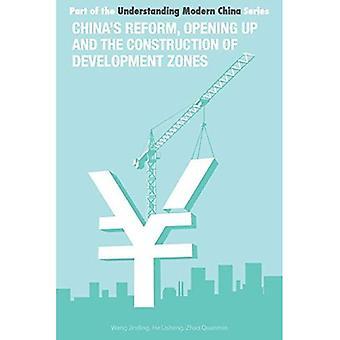 China's Reforma y apertura y construcción de la zona de desarrollo económico (Entender la China Moderna)