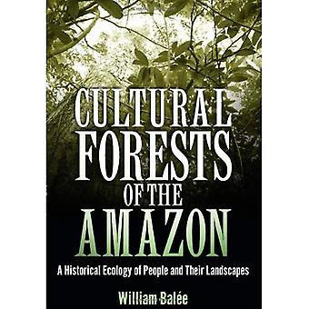Cultural Forests of the Amazon