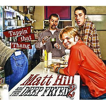 Matt Hill - Tappin' That Thang [CD] USA import