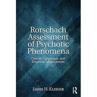 Rorschach Assessment of Psychotic Phenomena by James H. Kleiger