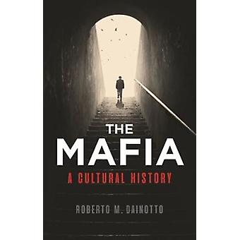 Mafia The by Roberto M. Dainotto