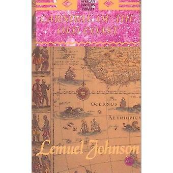 Carnival of the Old Coast - The Sierra Leone Trilogy by Lemuel A. John