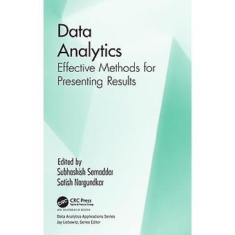 Data Analytics  Effective Methods for Presenting Results by Samaddar & Subhashish
