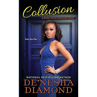 Collusion by Denesha Diamond