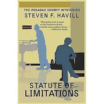 Statute of Limitations by Havill & Steven F.