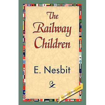 Los niños del ferrocarril por Nesbit y Edith