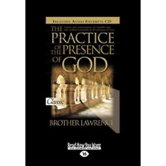 The Practice of the Presence of God Easyread Large Edition by Lawrence & Brother