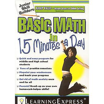 Basic Math in 15 Minutes a Day - Junior Skill Builder by Learning Expr