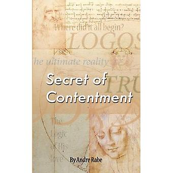 Secret of Contentment by Rabe & Andre