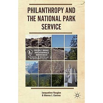 Philanthropy and the National Park Service by Vaughn & Jacqueline