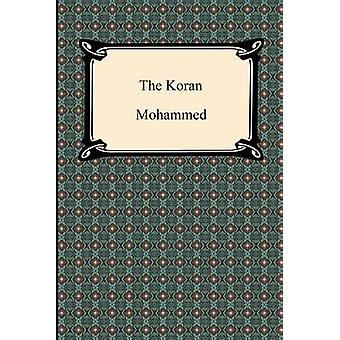The Koran Quran by Mohammed