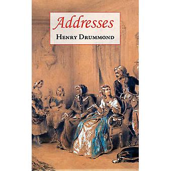 Addresses Includes Love The Greatest Thing in the World  The Changed Life The Greatest Need of the World by Drummond & Henry