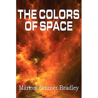 The Colors of Space by Bradley & Marion Zimmer