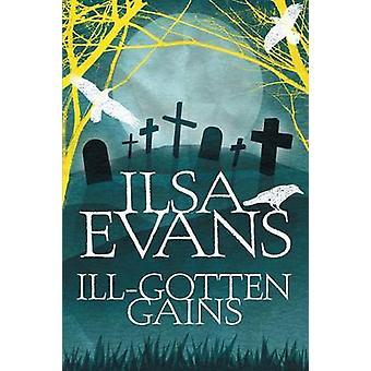 IllGotten Gains by Evans & Ilsa