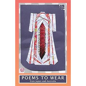 Poems To Wear From Japan and Australia by Fielden & Amelia