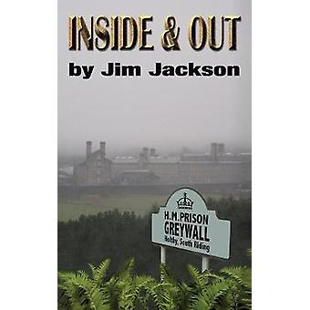 Inside and Out by Jackson & Jim