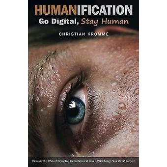Humanification by Kromme & Christian