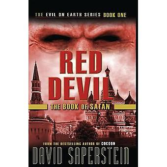 Red Devil The Book of Satan by Saperstein & David