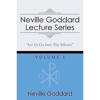 Neville Goddard Lecture Series Volume I A Gnostic Audio Selection Includes Free Access to Streaming Audio Book by Goddard & Neville