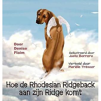 Hoe de Rhodesian Ridgeback aan zijn Ridge komt by Flaim & Denise