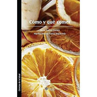 Como y Que Comer by Forero Gomez & Jaime