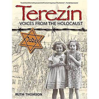 Terezin - Voices from the Holocaust by Ruth Thomson - 9780763664664 Bo