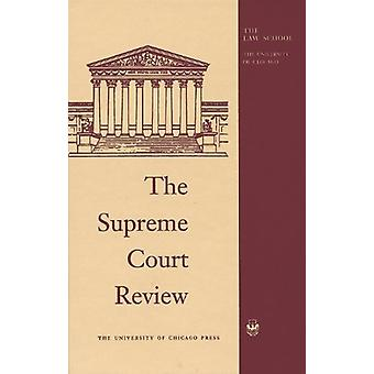 The Supreme Court Review - 2018 by David A Strauss - 9780226646220 Bo