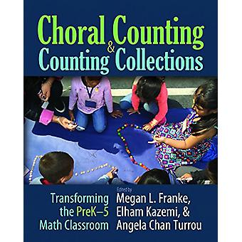 Choral Counting & Counting Collections - Transforming the PreK-5 M