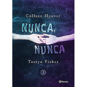 Nunca - Nunca 3 by Hoover - 9786070741234 Book
