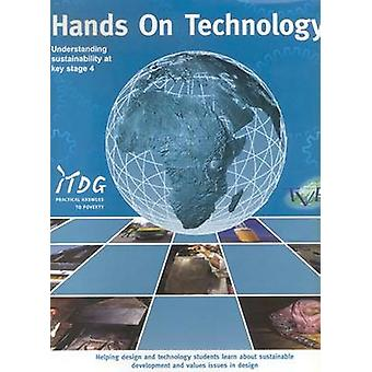 Hands on Technology - Understanding Sustainability by James Pitt - Rob