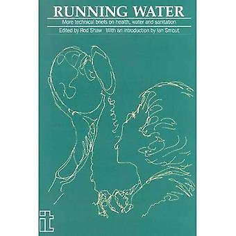 Running Water : More Technical Briefs for Health, Water and Sanitation