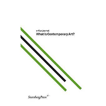 eFlux Journal  What is Contemporary Art by E Flux Journal