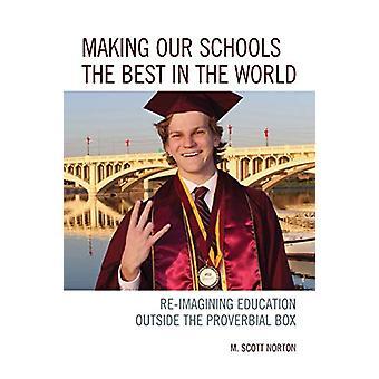 Gjør skolene våre til de beste i verden – å forestille seg education outs