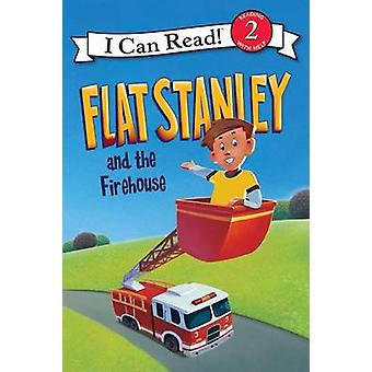 Flat Stanley and the Firehouse by Lori Haskins Houran - Macky Pamintu