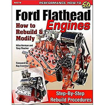 Ford Flathead Engines by Michael Hermann