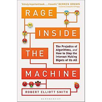 Rage Inside the Machine by Robert Elliott Smith - 9781472963888 Book