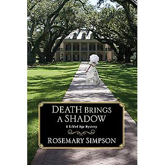 Death Brings a Shadow by Rosemary Simpson - 9781496722096 Book