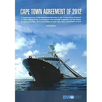 Cape Town Agreement of 2012 by International Maritime Organization -