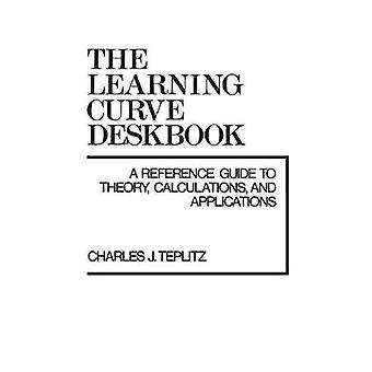 The Learning Curve Deskbook