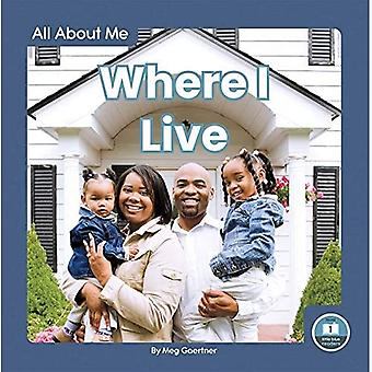 All About Me: Where I Live