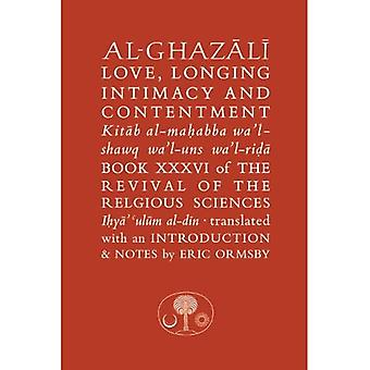 Al-Ghazali Love, Longing Intimacy and Contentment