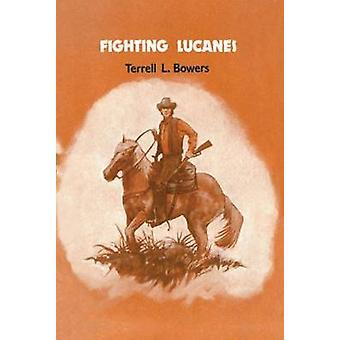 Terrell L Bowersin Taistelu Lucanesia vastaan