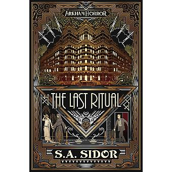The Last Ritual by Sidor & S A