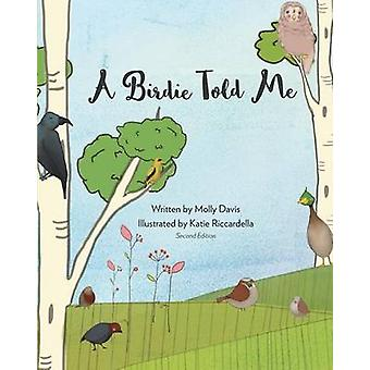 A Birdie Told Me - Volume 2 - New - Revised Edition by Molly Davis -