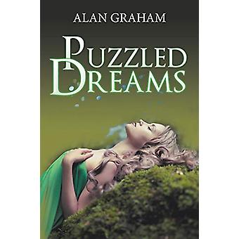 Puzzled Dreams by Alan Graham - 9781543487572 Book